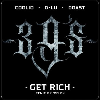Testi Get Rich (feat. G-Lu, Goast) [Remix By Welon]