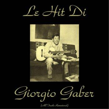 Testi Le hit di Giorgio Gaber (All Tracks Remastered)