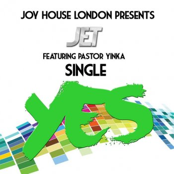 Testi Yes (feat. Pastor Yinka) - Single