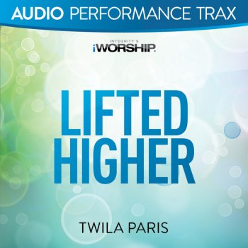 Testi Lifted Higher (Audio Performance Trax)