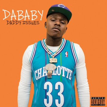 Daddy Issues                                                     by DaBaby – cover art