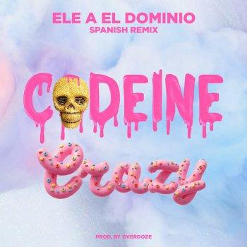 Testi Codeine Crazy (Spanish Remix) - Single
