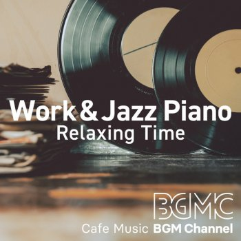 Testi Work&Jazz Piano Relaxing Time