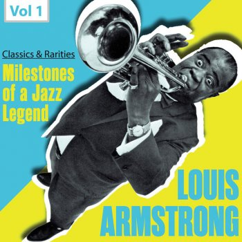 Testi Milestones of a Jazz Legend: Louis Armstrong, Vol. 1