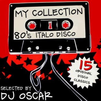 My Collection 80's Italo Disco by Various Artists album