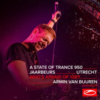 Testi Live at ASOT 950 (Utrecht, The Netherlands) [Who's Afraid Of 138?! Stage] [Highlights]