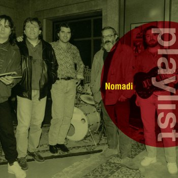 Testi Playlist: Nomadi