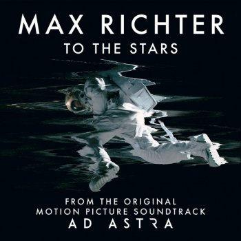 """Testi To the Stars (From """"Ad Astra"""" Soundtrack) - Single"""