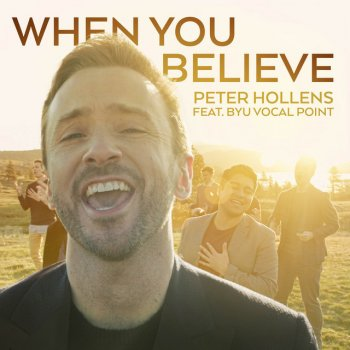 "Testi When You Believe (From ""the Prince of Egypt"") [feat. BYU Vocal Point] - Single"