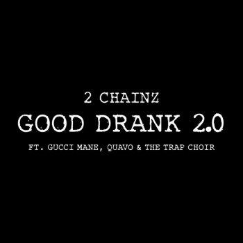 Testi Good Drank 2.0