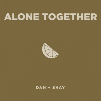 Testi Alone Together