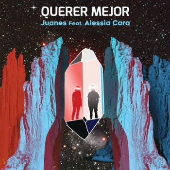 Querer Mejor by Juanes feat. Alessia Cara - cover art