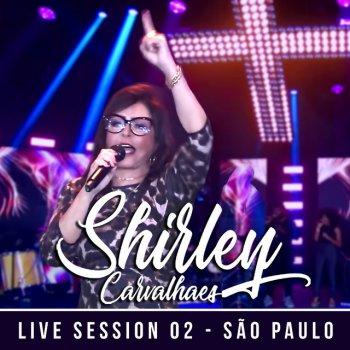Testi Shirley Carvalhaes, Vol. 2 (Live Session São Paulo)