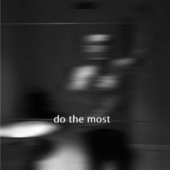 Testi Do the Most