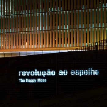 Testi Revolução ao Espelho