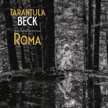 Testi Tarantula (Music Inspired by the Film Roma)