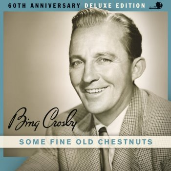 Testi Some Fine Old Chestnuts (60th Anniversary Deluxe Edition)