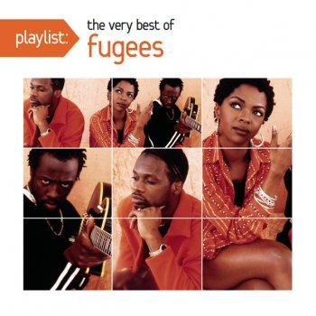 Testi Playlist: The Very Best of Fugees