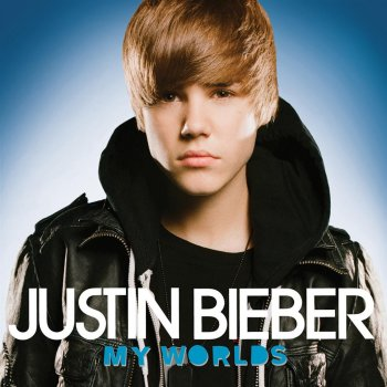 My Worlds (International Version)                                                     by Justin Bieber – cover art