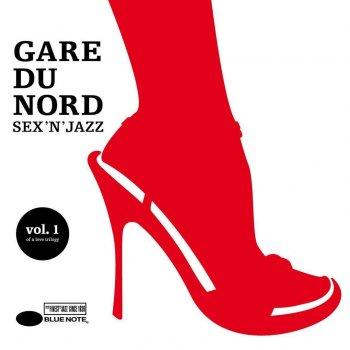 Gare Du Nord Sex N Jazz 67