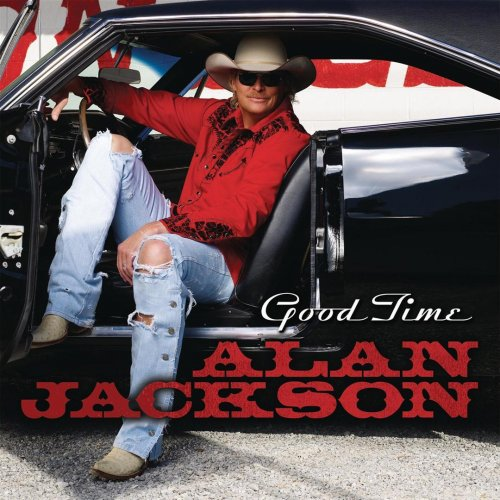 Alan Jackson - Good Time - Dance Mix Lyrics