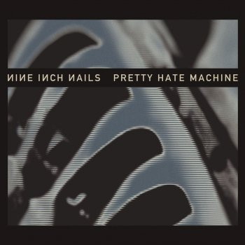 Testi Pretty Hate Machine: 2010 Remaster (International Version)