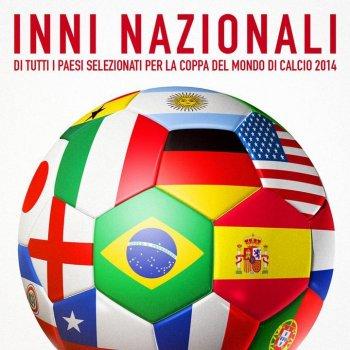 Testi Inni nazionali di tutti i paesi selezionati per la coppa del mondo di calcio 2014