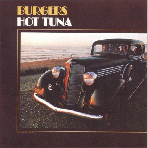 Burgers Hot Tuna 01 Jan 1996 Burgers Hot Tuna