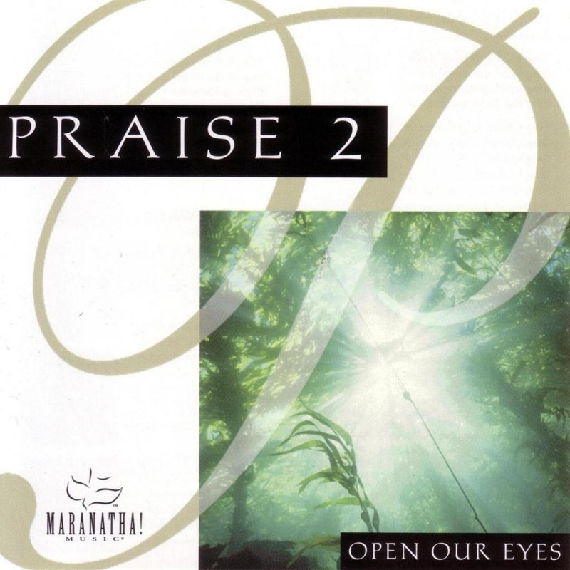 Lyric open our eyes lord lyrics : The Maranatha! Singers - Sing Hallelujah Lyrics | Musixmatch