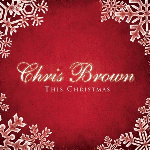 Chris Brown - This Christmas Lyrics