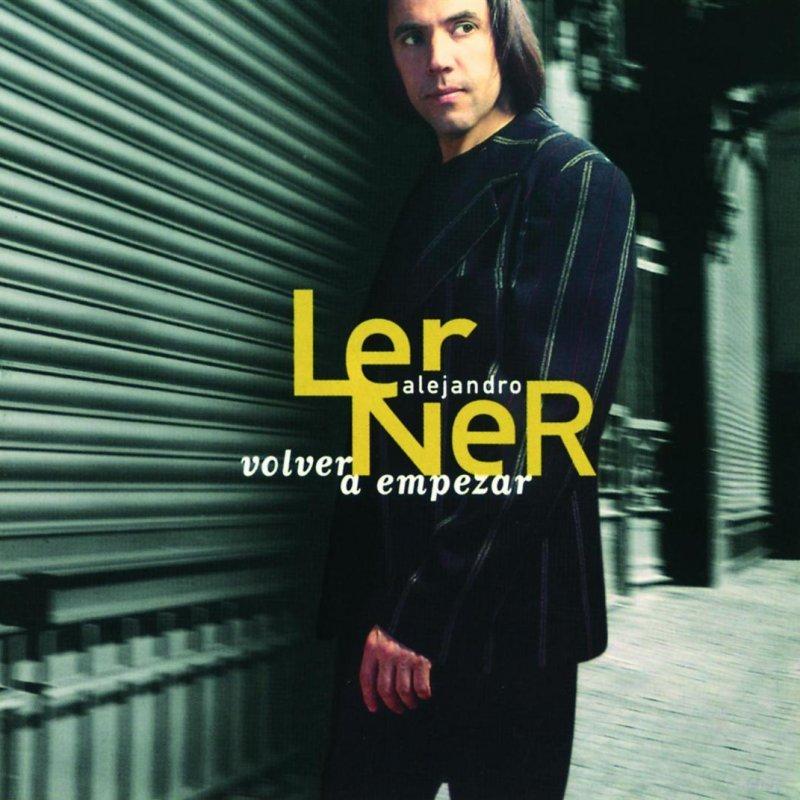 Alejandro Lerner - Volver a empezar (Letra) - YouTube