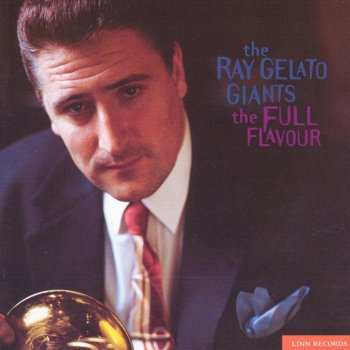 The Full Flavour by The Ray Gelato Giants album lyrics | Musixmatch