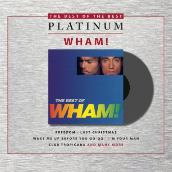 Testi If You Were There / The Best of Wham