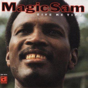 Give Me Time. Magic Sam
