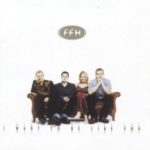 FFH - I Want To Be Like You Lyrics