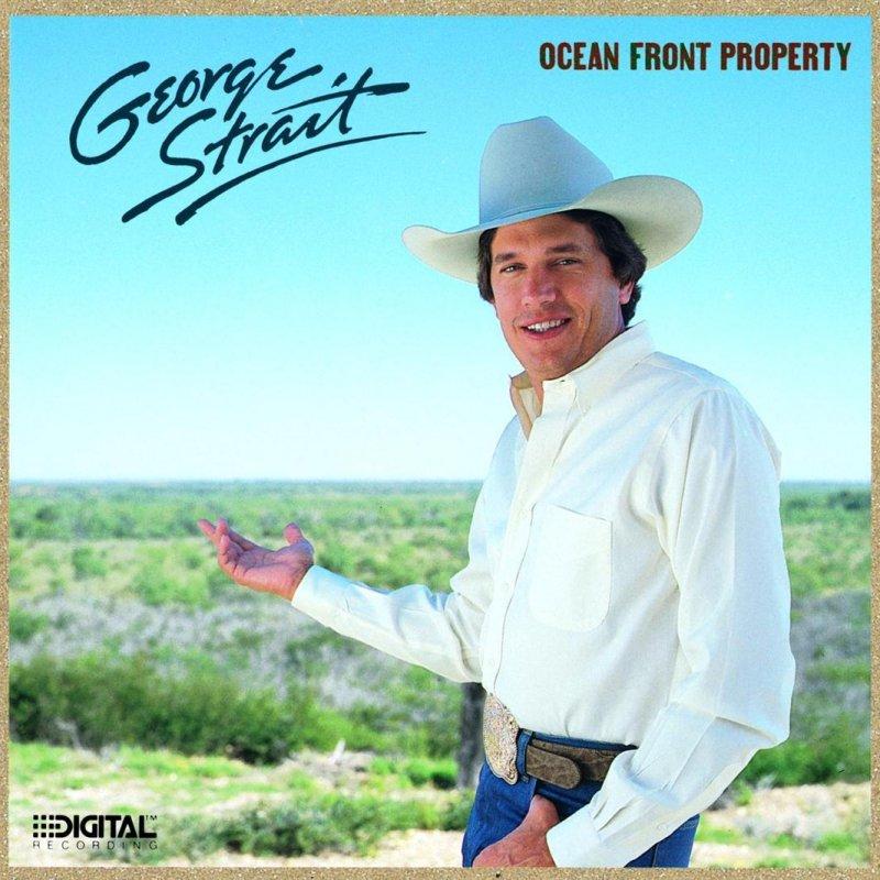 Lyric oceanfront property in arizona lyrics : George Strait - Ocean Front Property Lyrics | Musixmatch