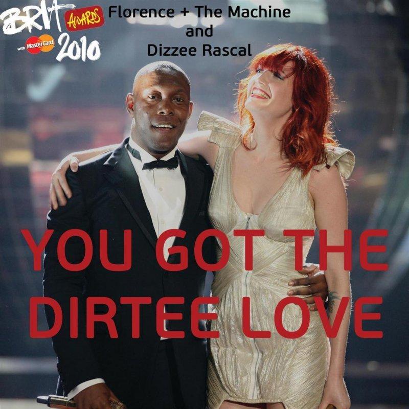 Florence + The Machine feat. Dizzee Rascal - You Got the Dirtee ...