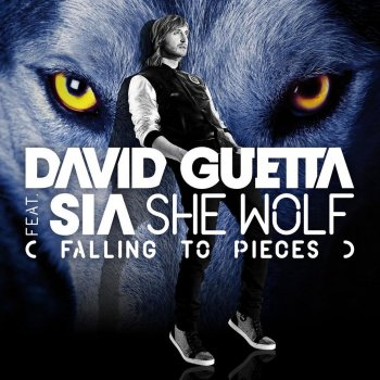 She Wolf (Falling to Pieces) by David Guetta feat. Sia - cover art