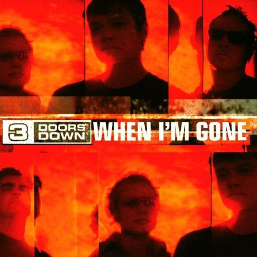 Three Doors Down - When I'm Gone Lyrics | MetroLyrics