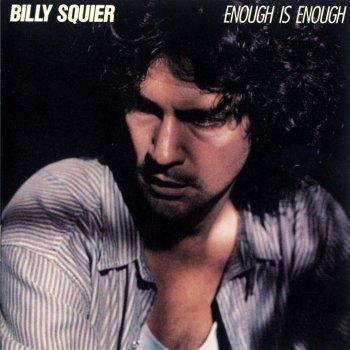 Enough Is Enough by Billy Squier album lyrics | Musixmatch