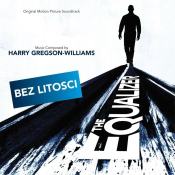 Testi Bez litosci (OT: The Equalizer) (Original Motion Picture Soundtrack)
