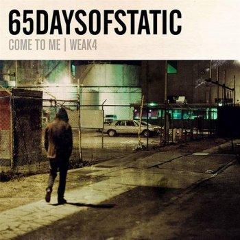 Testi Weak4 / Come to Me