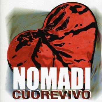 toccami il cuore nomadi