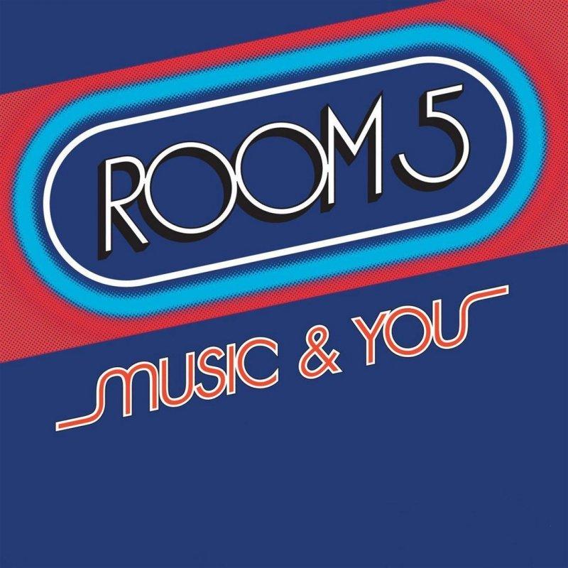 Room 5 - Music & You Lyrics | Musixmatch