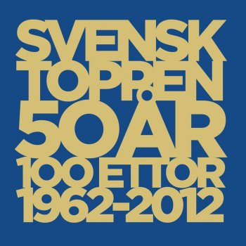 svensktoppen 50 år Svensktoppen 50 År by Various Artists album lyrics | Musixmatch  svensktoppen 50 år