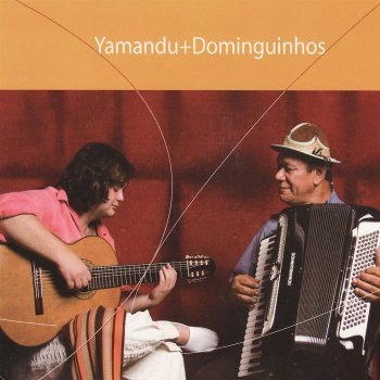 Yamandu + Dominguinhos Wave - lyrics