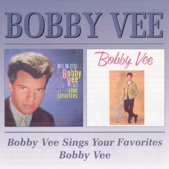 Bobby Vee Sings Your Favorites / Bobby Vee It's All in the Game - lyrics