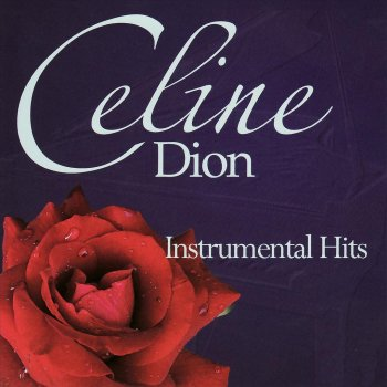 Celine Dion - Instrumental Hits All By Myself - lyrics