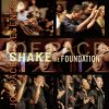 Joe Pace Presents - Shake the Foundation Joe Pace feat. The Colorado Mass Choir - cover art