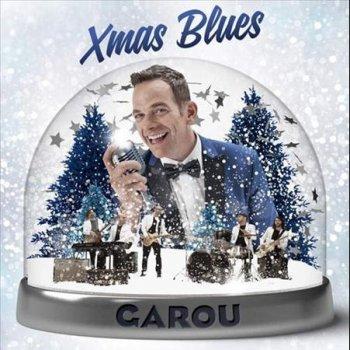 xmas blues garou lyrics - Christmas Blues Lyrics
